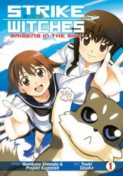 Seven Seas Entertainment's Strike Witches: Maidens In The Sky Soft Cover # 1