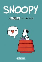 BOOM! Studios's Snoopy: A Peanuts Collection Hard Cover # 1