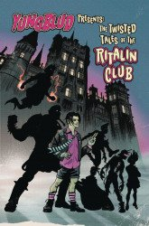 Z2 Comics's Yungblud Presents: The Twisted Tales Of The Ritalin Club TPB # 1