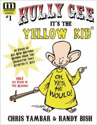 Moordam's Hully Gee: It's The Yellow Kid Issue # 1