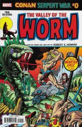 Marvel Comics's True Believers: Conan Serpent War - The Valley Of The Worm Issue # 0