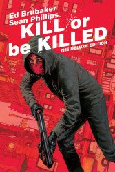 Image Comics's Kill or Be Killed Hard Cover # 1