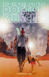 Bogus Publishing's Doctor Muscles TPB # 1