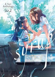 Seven Seas Entertainment's Syrup: A Yuri Anthology Soft Cover # 2