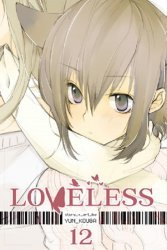 Viz Media's Loveless Manga Soft Cover # 12
