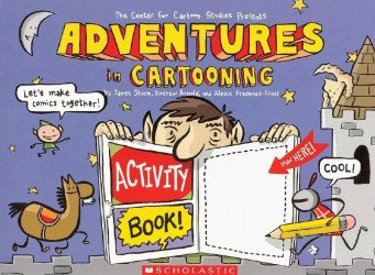 Scholastic's Adventures in Cartooning: Activity Book Soft Cover # 1