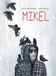 SelfMadeHero's Mikel Hard Cover # 1