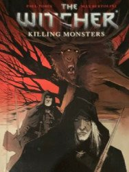 Dark Horse Comics's The Witcher: Killing Monsters Hard Cover # 1