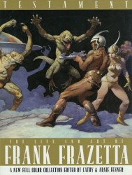 Underwood Books's Testament: Life and Art of Frank Franzetta Hard Cover # 1