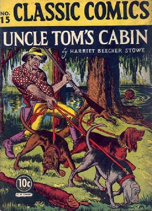 Classic comics 15 uncle tom 39 s cabin 15 gilberton for How much is uncle tom s cabin worth