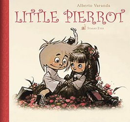 Lion Forge Comics's Little Pierrot Hard Cover # 3