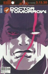 Valiant Entertainment's Doctor Tomorrow Issue # 1c