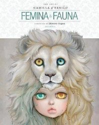 Dark Horse Comics's Femina & Fauna: Art of Camilla d'Errico Hard Cover # 1-2nd print