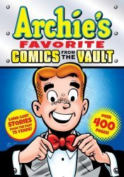 Archie Comics Group's Archie's Favorite Comics from the Vault  TPB # 1