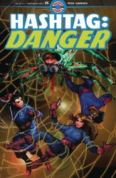 Ahoy Comics's Hashtag: Danger Issue # 5