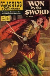 Gilberton Publications's Classics Illustrated #151 - Won by the Sword Issue # 3