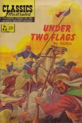 Gilberton Publications's Classics Illustrated #86: Under Two Flags Issue # 4