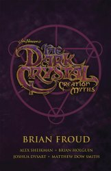 BOOM! Studios's Jim Henson's The Dark Crystal: Creation Myths - TP Boxed Set TPB # 1