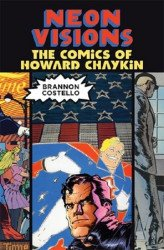 LSU Press's Neon Visions: Comics of Howard Chaykin Soft Cover # 1