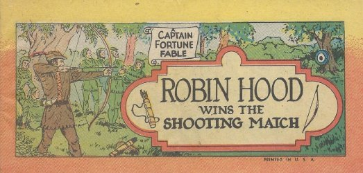 Vital Publications's Captain Fortune Fable: Robin Hood Wins the Shooting Match Issue nn