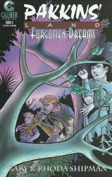 Caliber Comics's Pakkins' Land: Forgotten Dreams Issue # 3