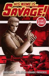 ComicMix's His Name Is Savage Soft Cover # 1
