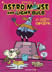 Papercutz's Astro Mouse And Light Bulb Vs Astro Chicken TPB # 1