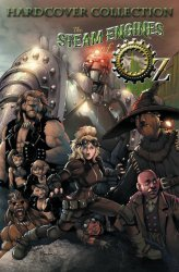 Arcana Studio's Steam Engines Of Oz: Complete Collection Hard Cover # 1