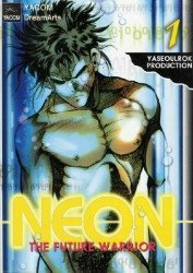 YACOM DreamArts's Neon: Future Warrior Soft Cover # 1