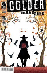 Dark Horse's Colder: The Bad Seed Issue # 2