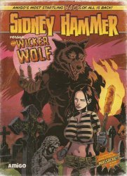Amigo Comics's Sidney Hammer vs Wicked Wolf Issue # 1