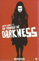 Behemoth Entertainment LLC's You Promised Me Darkness Issue # 2b