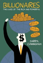 Drawn and Quarterly Publications's Billionaires: The Lives of the Rich and Powerful Soft Cover # 1