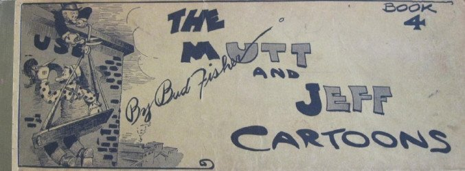 Ball Publishing's Mutt and Jeff Cartoon Hard Cover # 4