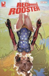 Allegiance Arts & Entertainment LLC's Red Rooster Issue # 2