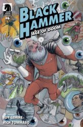 Dark Horse Comics's Black Hammer: Age of Doom Issue # 6b