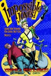 Panic Button Press's Impossible Jones Hard Cover # 1