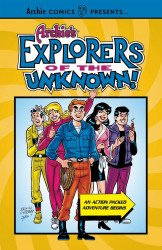 Archie Comics Group's Archie's Explorers of the Unknown TPB # 1