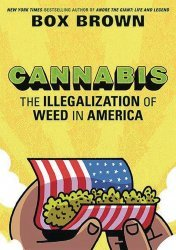 First Second Books's Cannabis: The Illegalization of Weed in America Hard Cover # 1