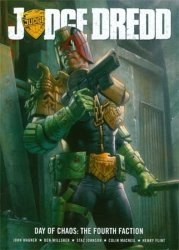 Rebellion's Judge Dredd: Day Of Chaos Fourth Faction Soft Cover # 1