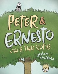 First Second Books's Peter & Ernesto: A Tale Of Two Sloths  Hard Cover # 1