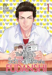Seven Seas Entertainment's The High School Life Of A Fudanshi Soft Cover # 1