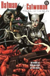 DC Comics's Batman / Catwoman: Trail of the Gun Soft Cover # 1
