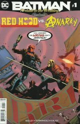 DC Comics's Batman: Prelude to the Wedding - Red Hood vs. Anarky Issue # 1