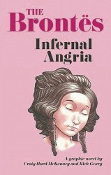 Northwest Press's The Brontes: Infernal Angria Soft Cover # 1