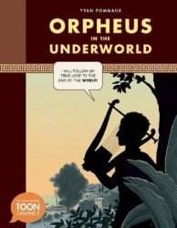Toon Books's Orpheus: In The Underworld Hard Cover # 1