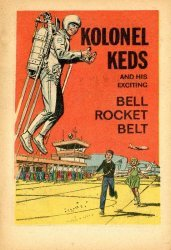 BF Goodrich's Kolonel Keds and His Exciting Bell Rocket Belt Issue nn