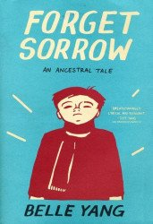 W.W. Norton & Company's Forget Sorrow: An Ancestral Tale Soft Cover # 1