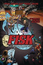 Caliber Entertainment's Fisk the S.U.B.S.T.I.T.U.T.E. TPB # 1