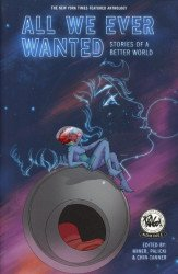 A Wave Blue World's All We Ever Wanted Soft Cover # 1-2nd print